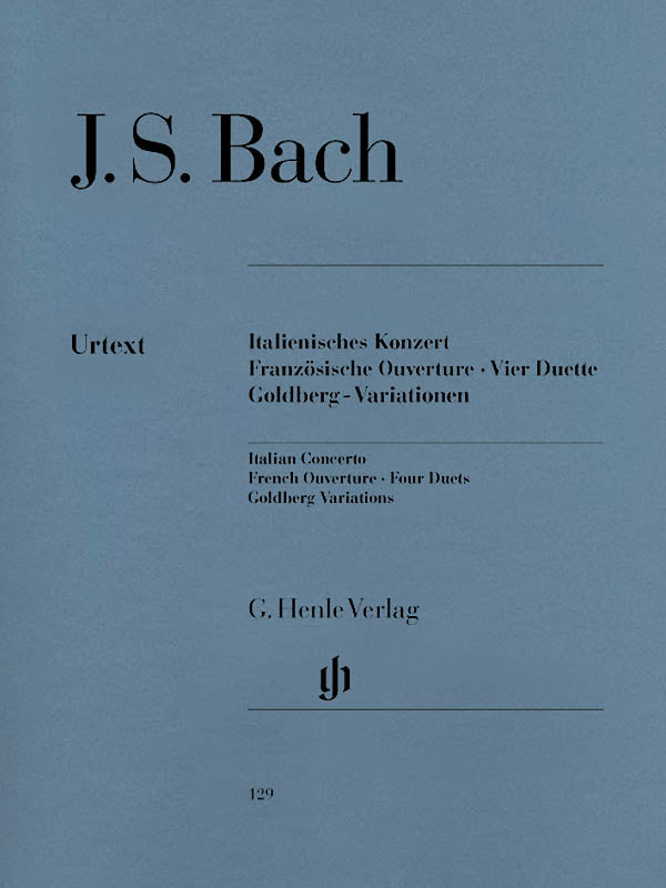 Bach: Italian Concerto, French Overture, Four Duets, Goldberg Variations