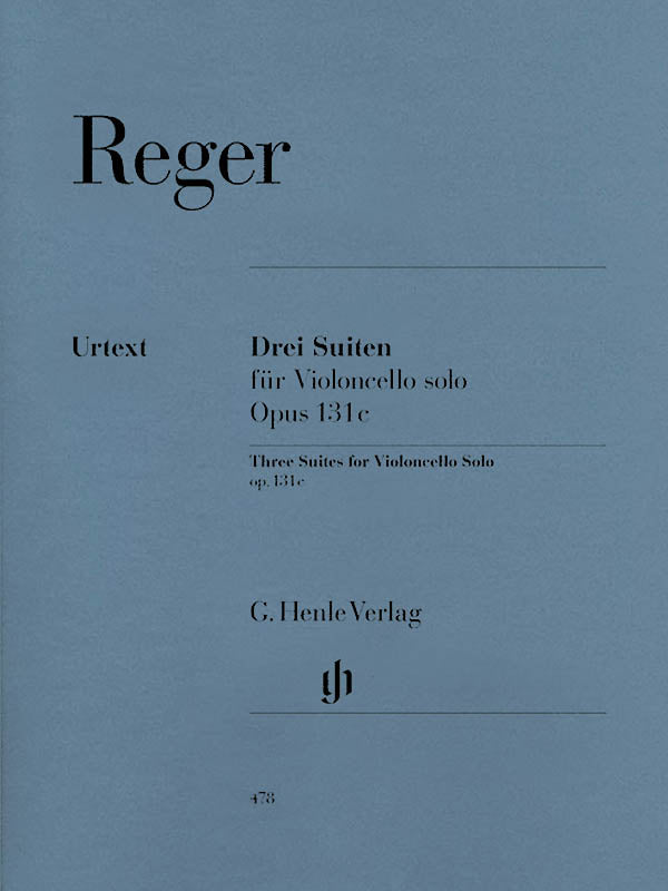 Reger: 3 Suites for Cello Solo, Op. 131c