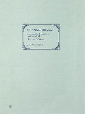 Brahms: Four Songs with Lyrics by Klaus Groth