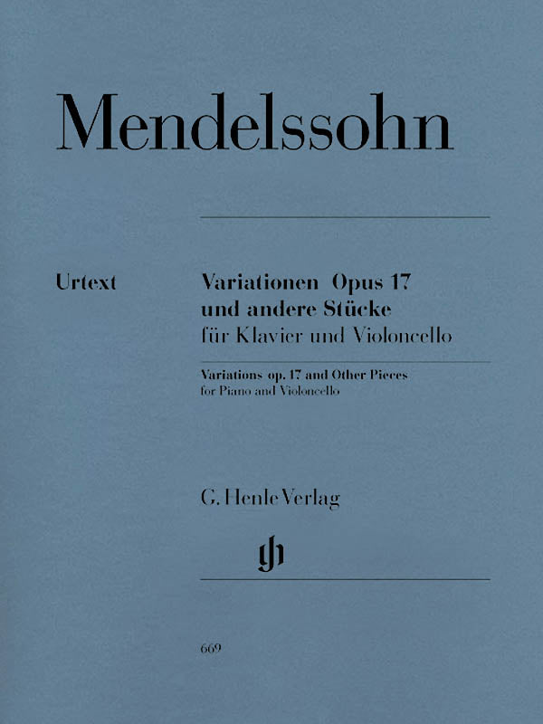 Mendelssohn: Variations, Op. 17 and Other Pieces for Cello & Piano