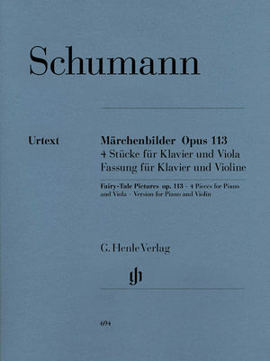 Schumann: Fairy-Tale Pictures, Op. 113 [Violin Version]