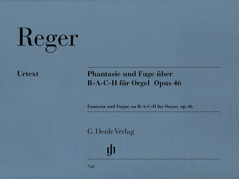 Reger: Fantasie and Fugue on B-A-C-H, Op. 46