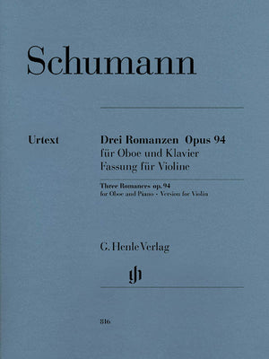 Schumann: 3 Romances, Op. 94 (Violin Version)