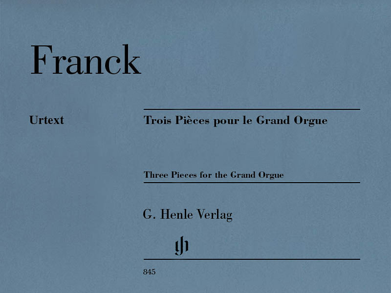 Franck: 3 Pieces for the Grand Organ