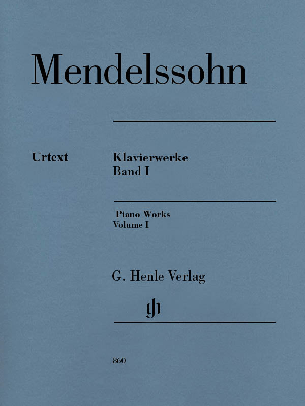 Mendelssohn: Piano Works - Volume I