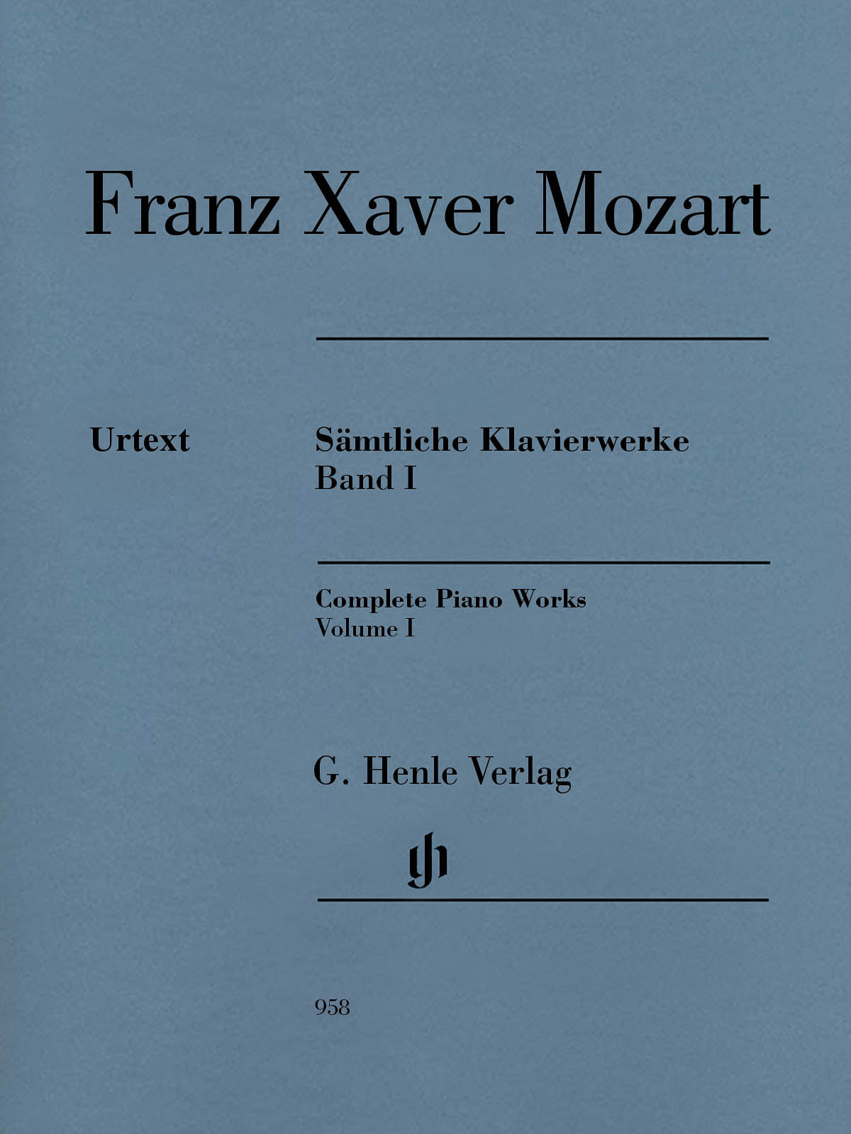F. X. Mozart: Complete Piano Works - Volume 1