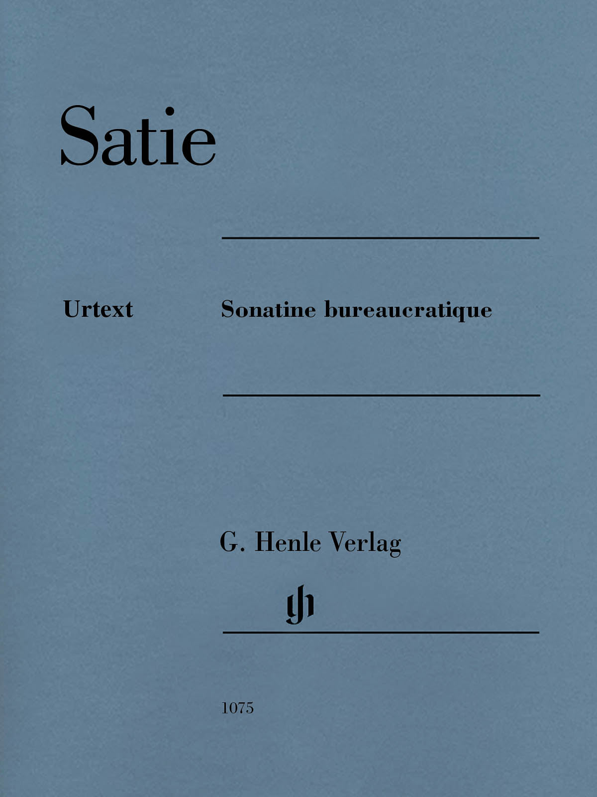 Satie: Sonatine bureaucratique