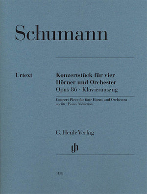 Schumann: Concert Piece for Four Horns and Orchestra, Op. 86