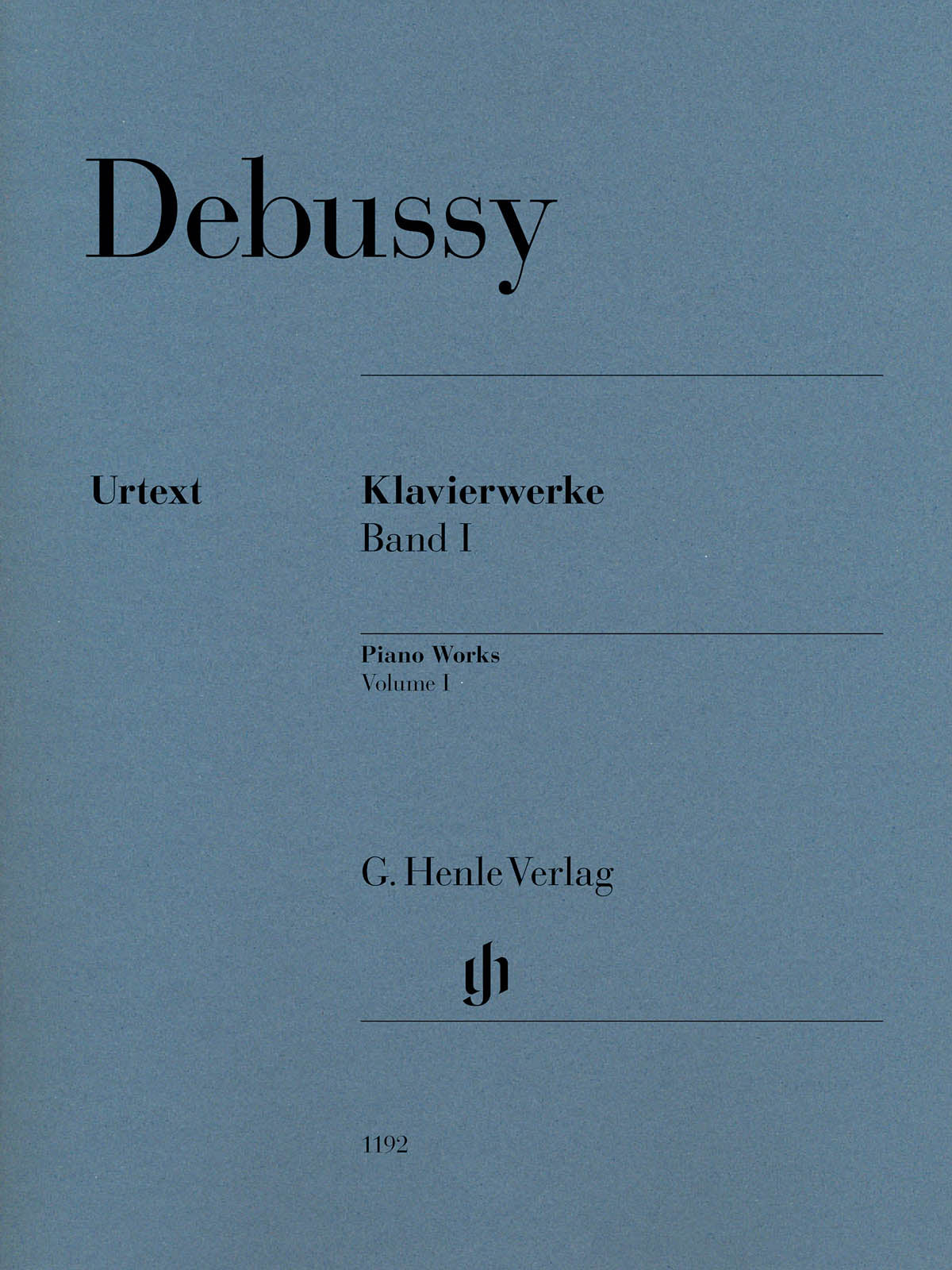 Debussy: Piano Works - Volume 1