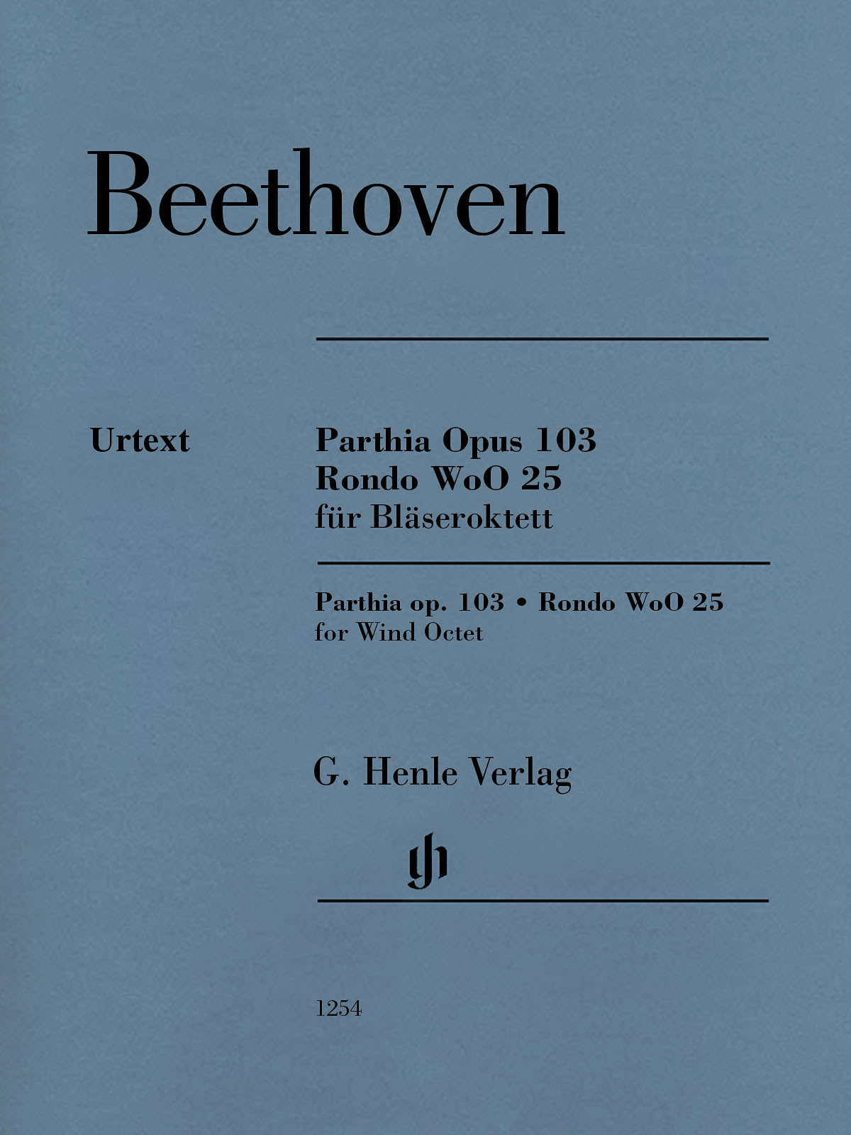 Beethoven: Parthia, Op. 103 and Rondo, WoO 25