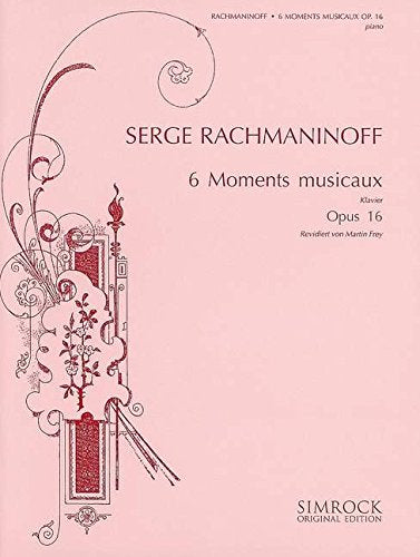 Rachmaninoff: Moments musicaux, Op. 16