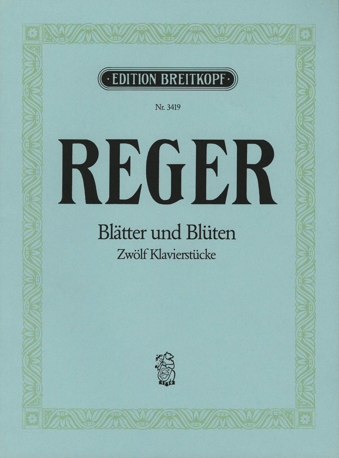 Reger: Leaves and Blossoms