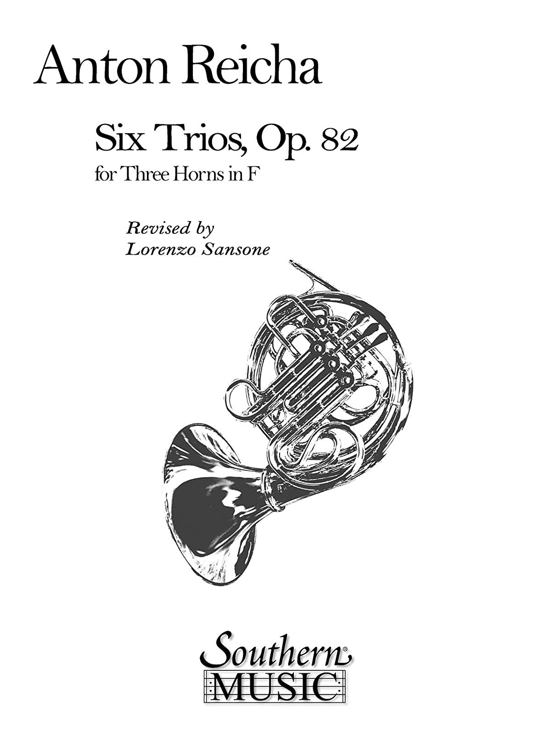 Reicha: 6 Trios for 3 Horns, Op. 82