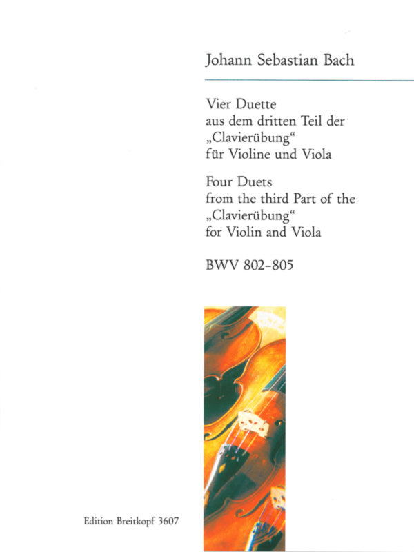 Bach: 4 Duets, BWV 802-805 (arr. for violin and viola)