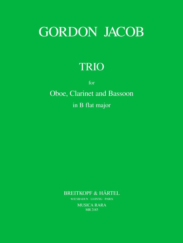 Jacob: Trio for Oboe, Clarinet and Bassoon in B-flat Major