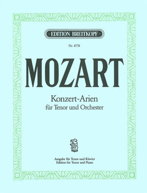 Mozart: Complete Concert Arias for Tenor