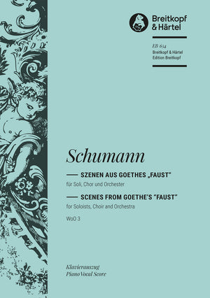 "Schumann: Scenes from Goethe's ""Faust"", WoO 3"