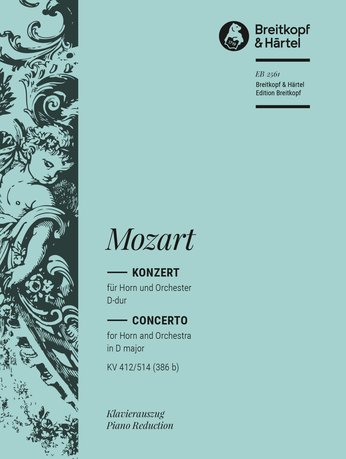 Mozart: Horn Concerto No. 1 in D Major, K. 412/514 (386b)