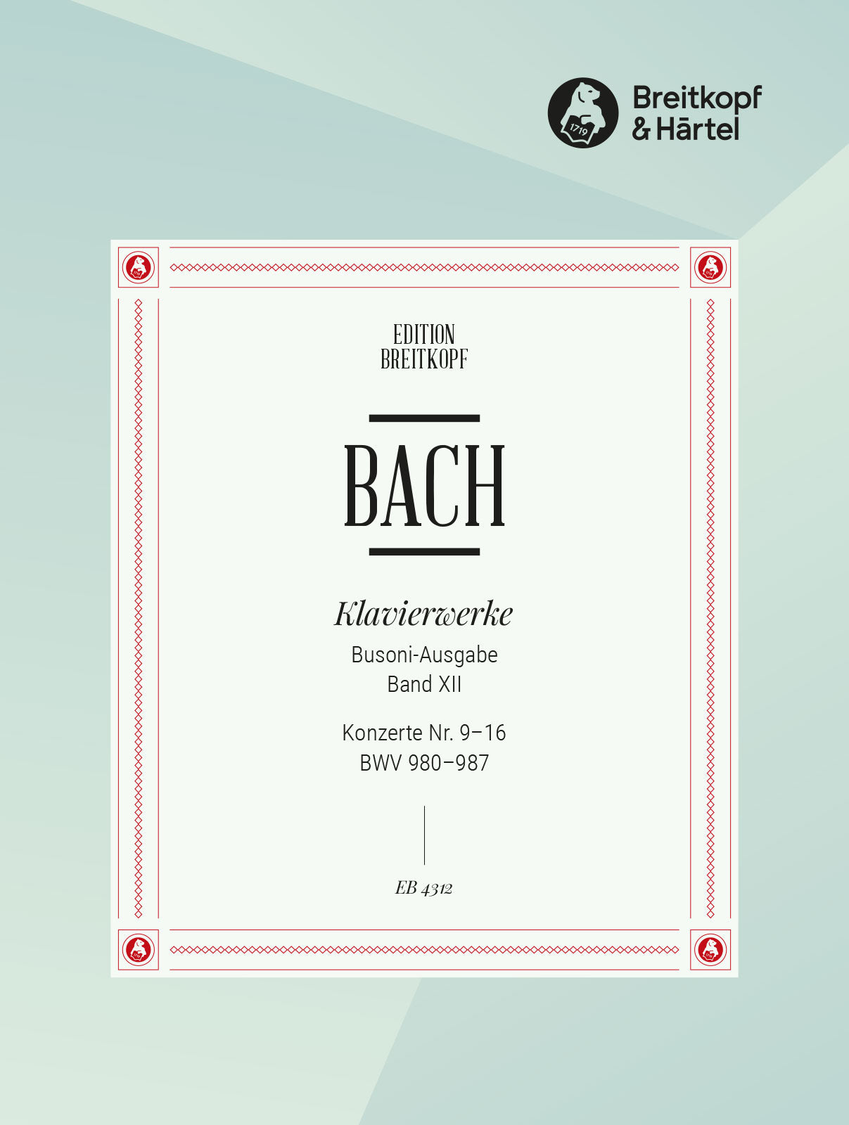 Bach: Keyboard Concertos after Different Composers, BWV 980-987