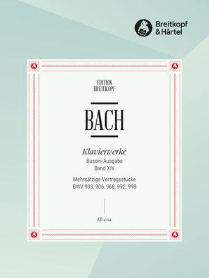 Bach: Multi-movement Pieces, BWV 903, 906, 968, 992, 998