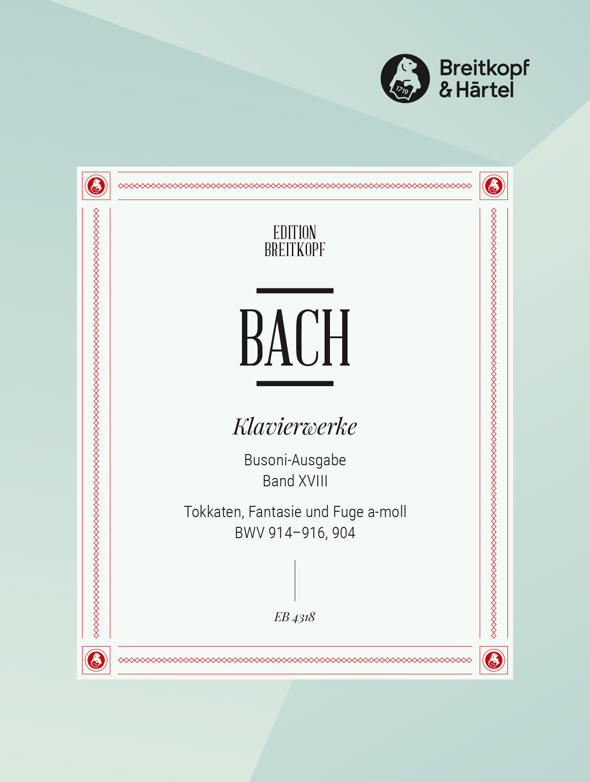 Bach: Toccatas, BWV 914-916; Fantasy and Fugue, BWV 904