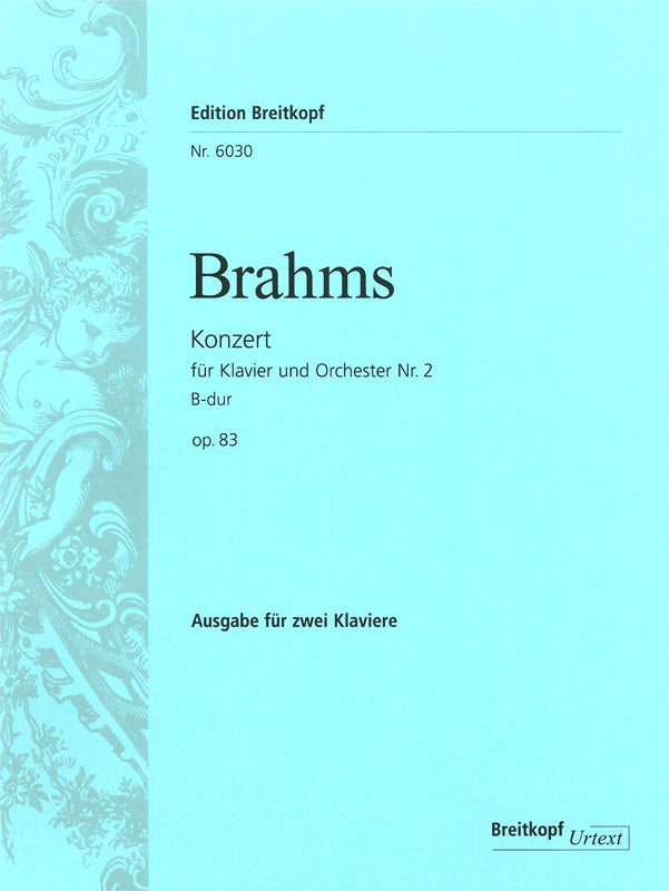 Brahms: Piano Concerto No. 2 in B-flat Major, Op. 83