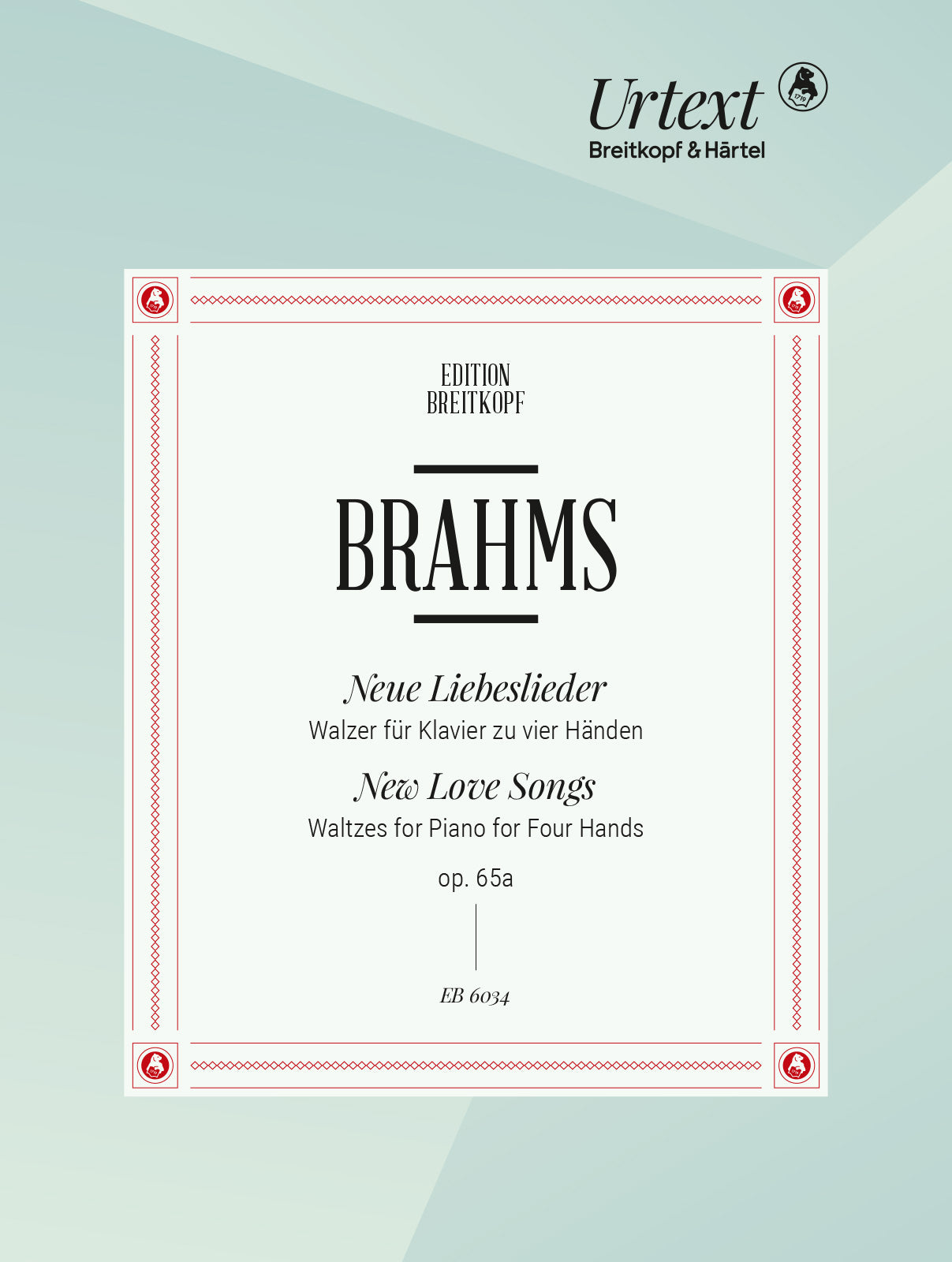 Brahms: Neue Liebeslieder (New Love Songs), Op. 65a