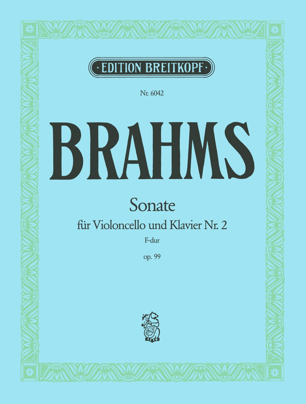 Brahms: Cello Sonata in F Major, Op. 99