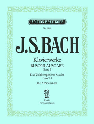 Bach: The Well-Tempered Clavier - Book 1, Part 2 (BWV 854-861)