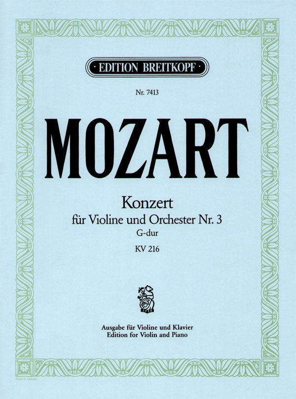 Mozart: Violin Concerto No. 3 in G Major, K 216 (ed. Oistrakh)