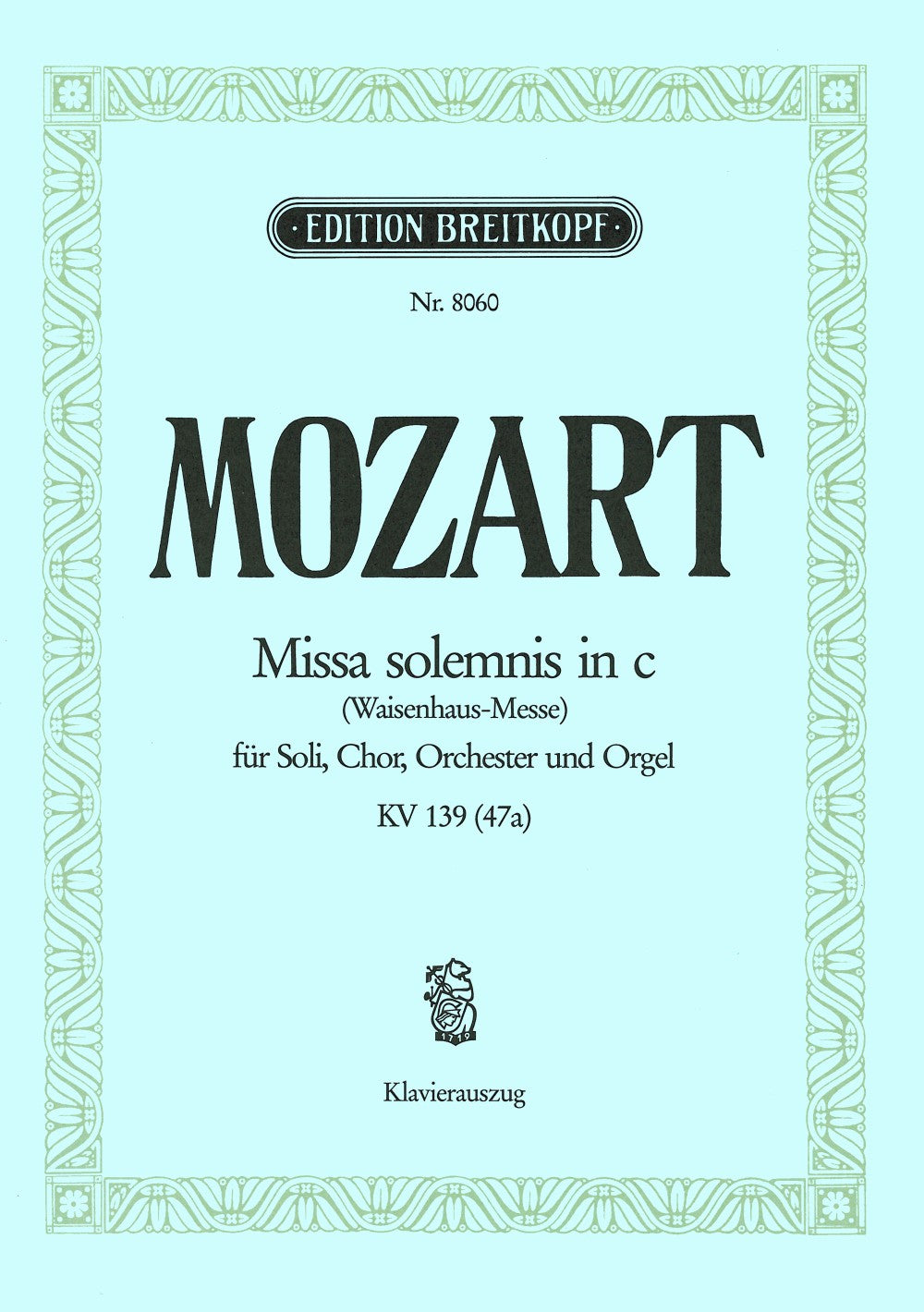 Mozart: Missa in C Minor, K. 139 (47a)