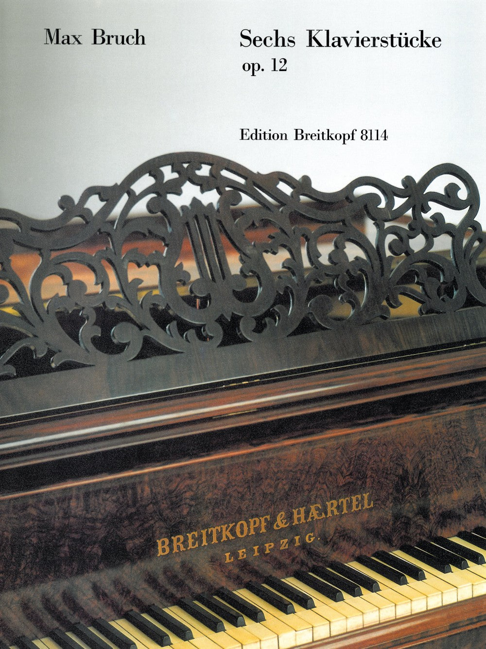 Bruch: 6 Piano Pieces, Op. 12