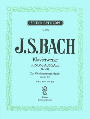 Bach: The Well-Tempered Clavier - Book 2, Part 1 (BWV 870-876)