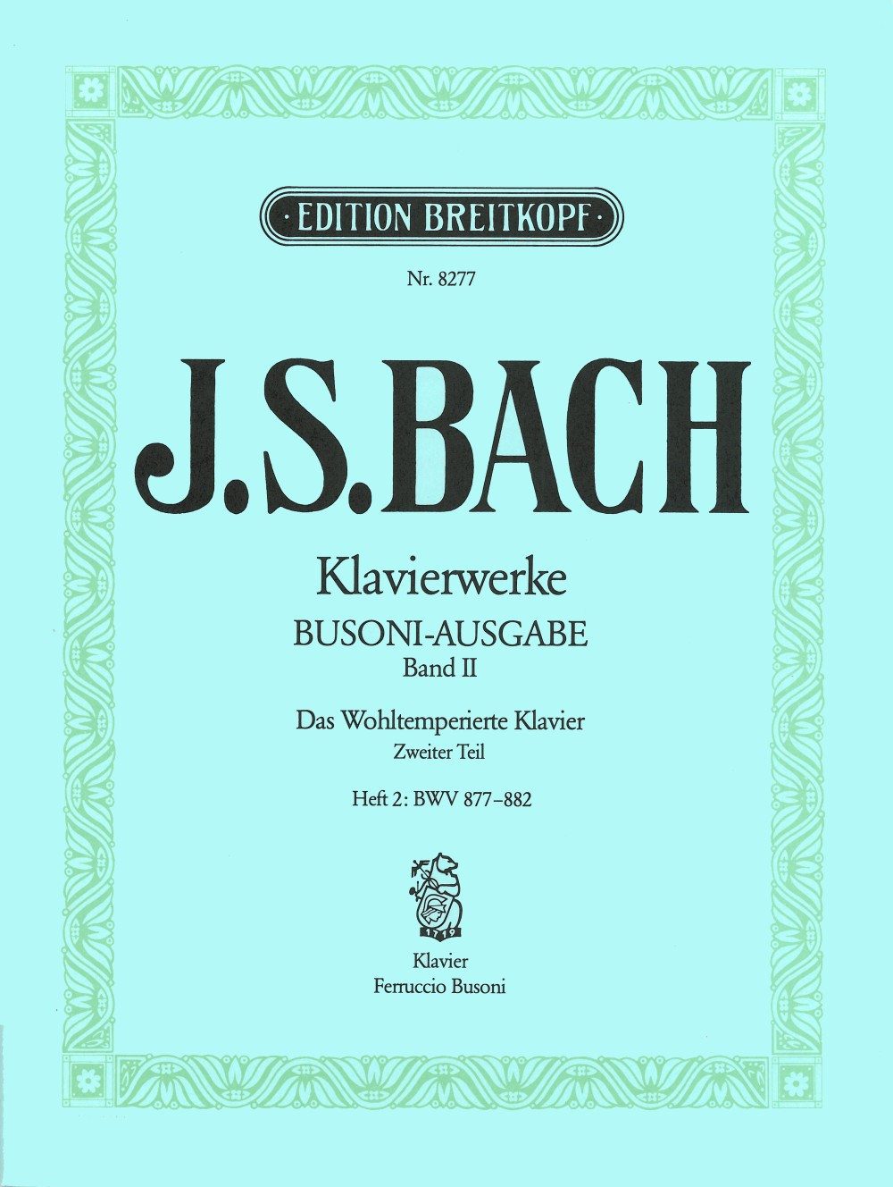 Bach: The Well-Tempered Clavier - Book 2, Part 2 (BWV 877-882)