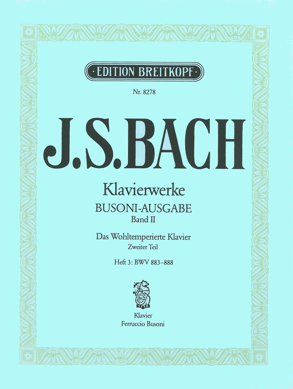Bach: The Well-Tempered Clavier - Book 2, Part 3 (BWV 883-888)