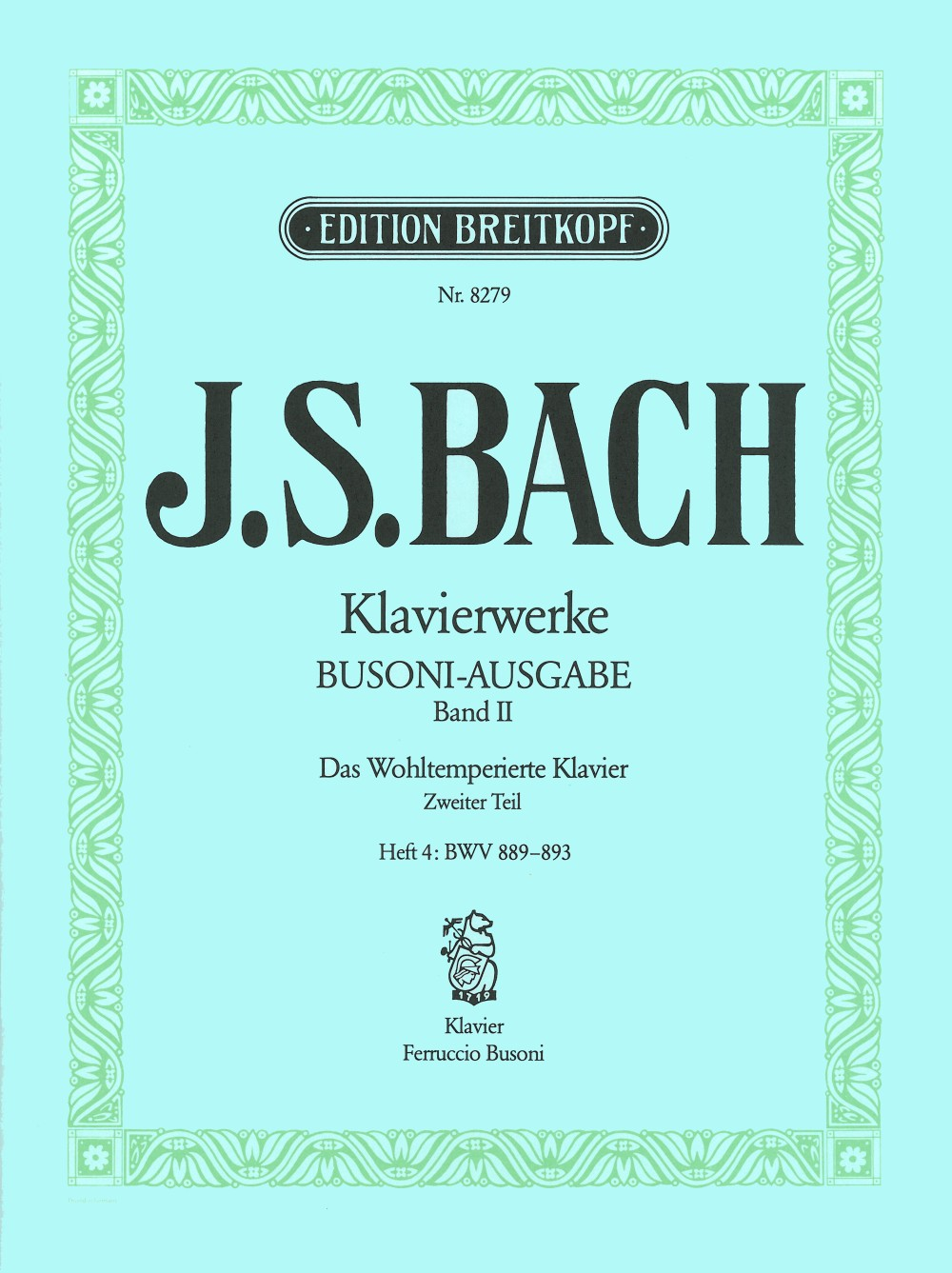 Bach: The Well-Tempered Clavier - Book 2, Part 4 (BWV 889-893)