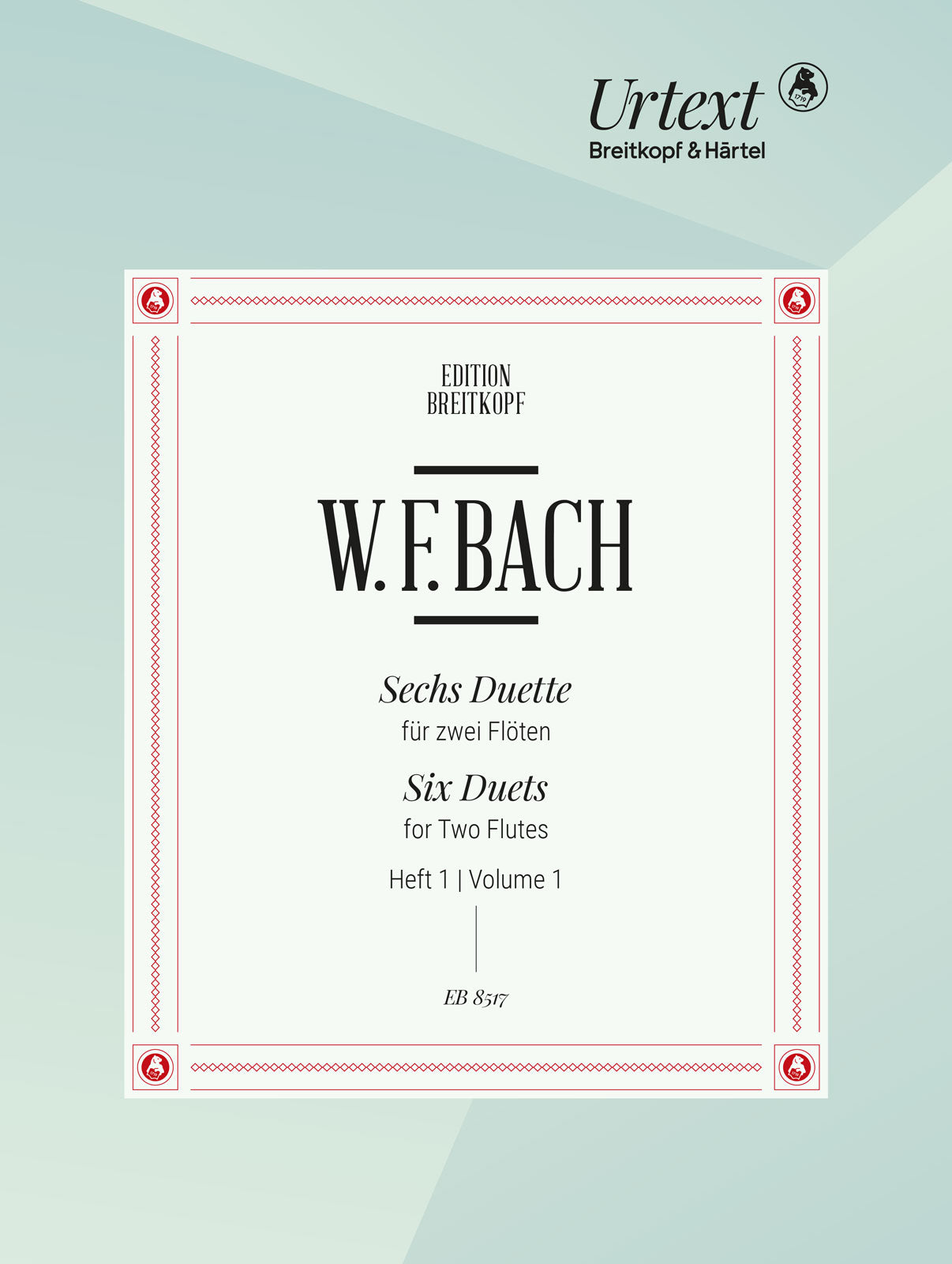 W. F. Bach: 6 Duets for Two Flutes - Volume 1 (Nos. 1-3)
