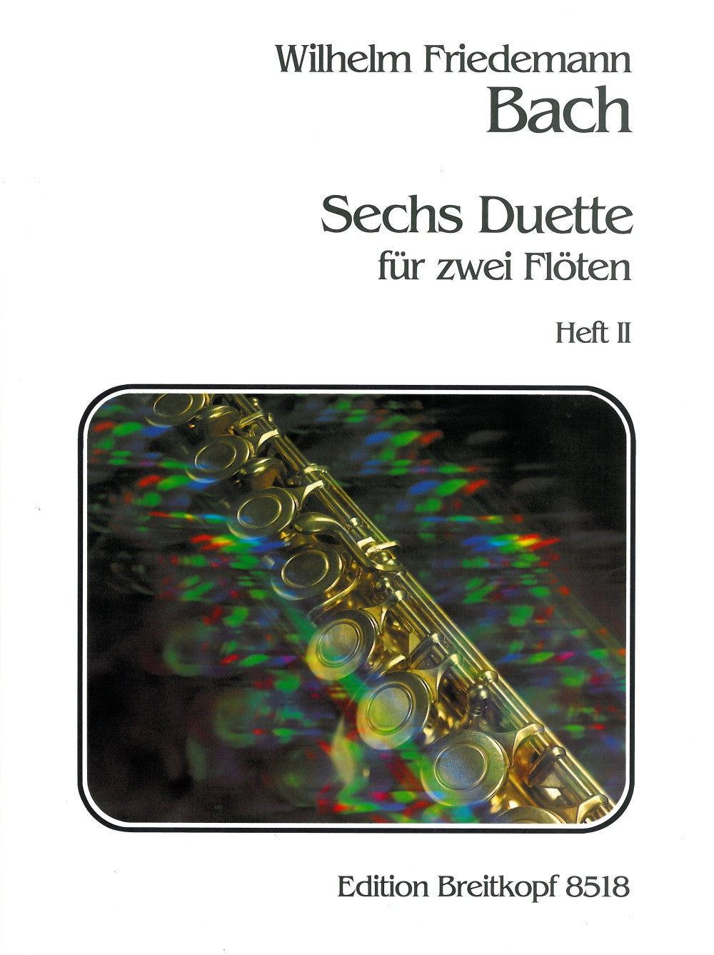 W. F. Bach: 6 Duets for Two Flutes - Volume 2 (Nos. 4-6)