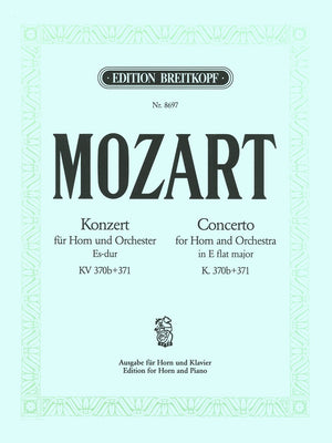 Mozart: Horn Concerto in E-flat Major K. 370b and Rondo, K. 371
