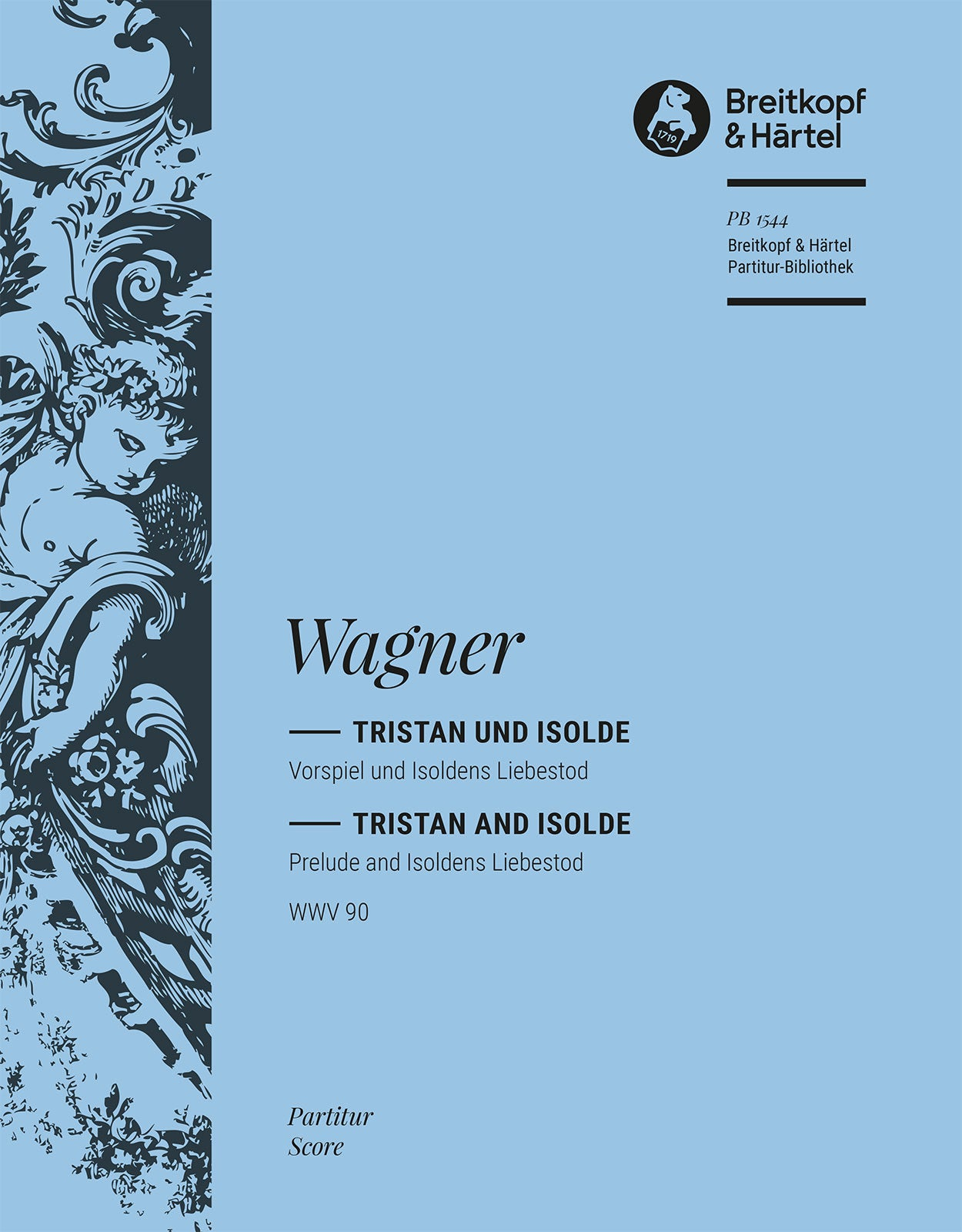 Wagner: Prelude and Isoldens Liebestod from Tristan and Isolde, WWV 90