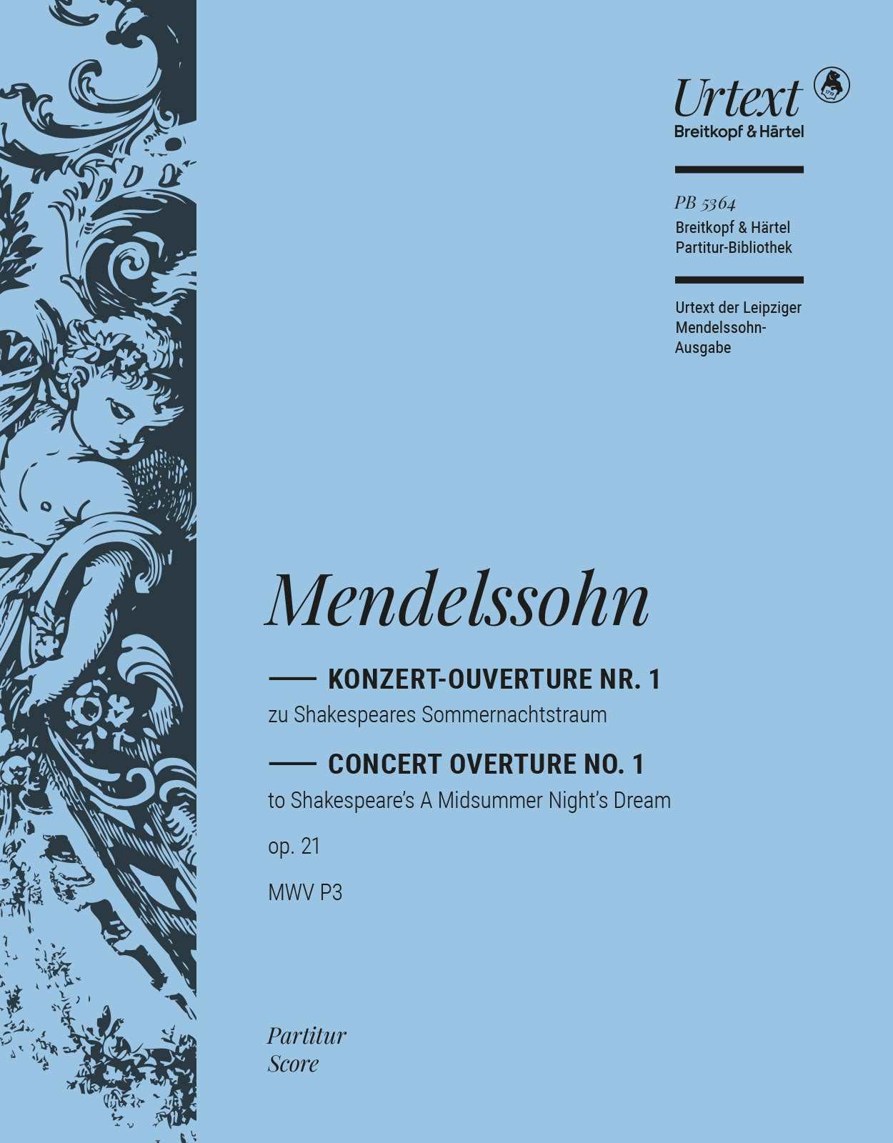 Mendelssohn: A Midsummer Night's Dream Overture, MWV P 3, Op. 21