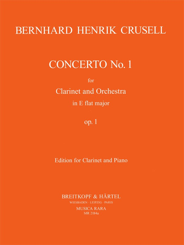 Crusell: Clarinet Concerto No. 1 in E-flat Major, Op. 1