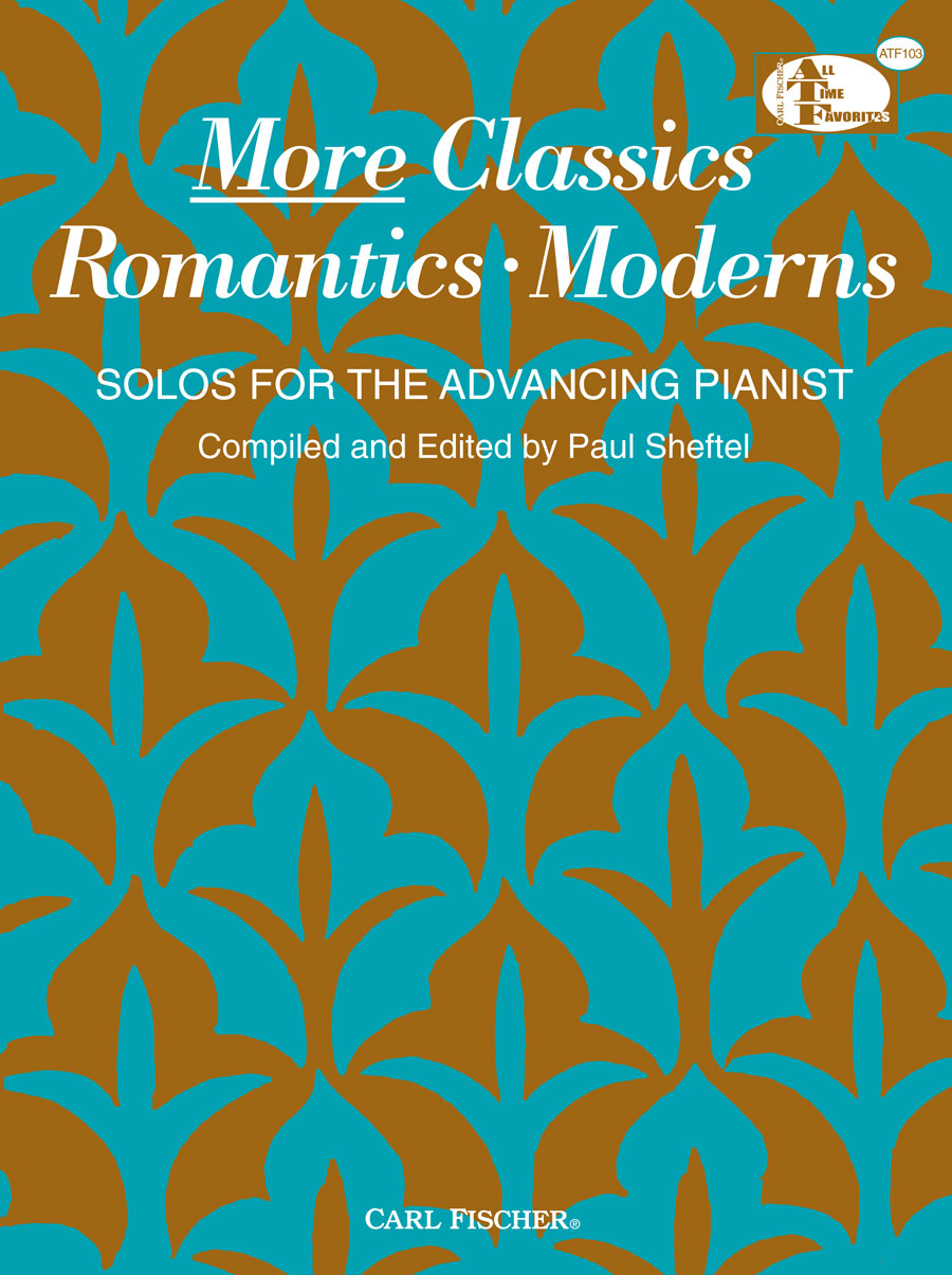 More Classics: Romantics, Moderns