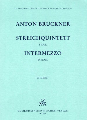 Bruckner: String Quintet in F Major / Intermezzo in D Minor