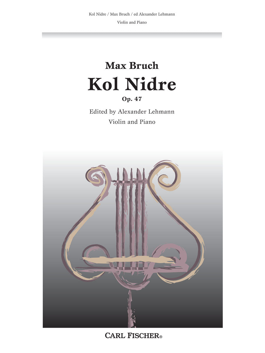 Bruch: Kol Nidre, Op. 47 (arr. for violin)