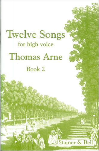 Arne: 12 Songs for High Voice - Book 2