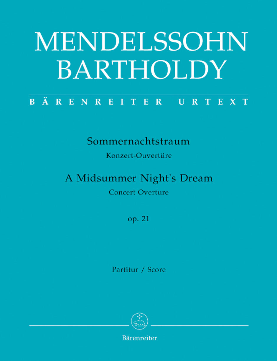 Mendelssohn: A Midsummer Night's Dream, MWV P 3, Op. 21
