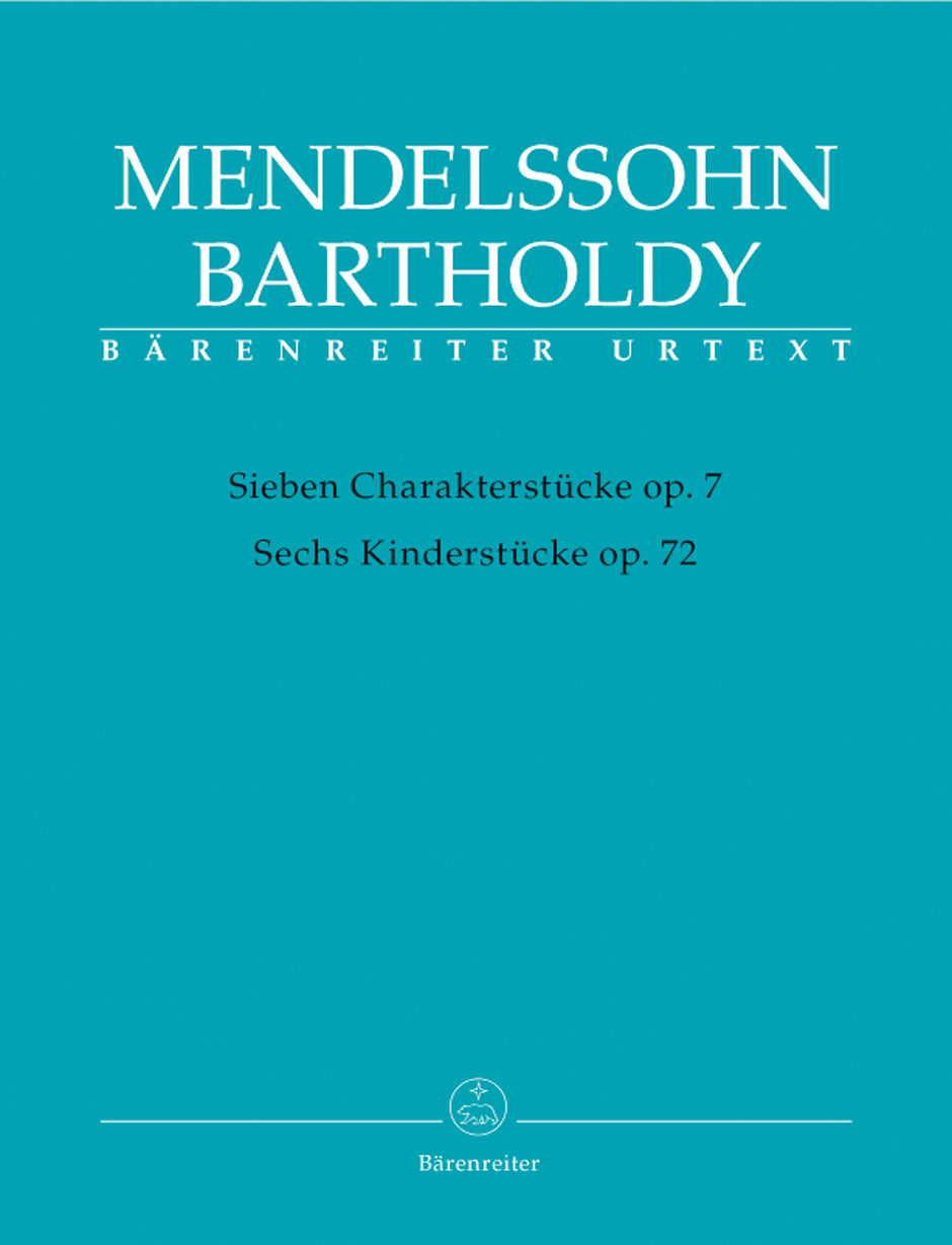 Mendelssohn: 7 Characteristic Pieces, Op. 7 and 6 Children's Pieces, Op. 72