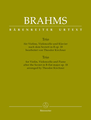Brahms: Piano Trio after the Sextet in B-flat Major, Op. 18