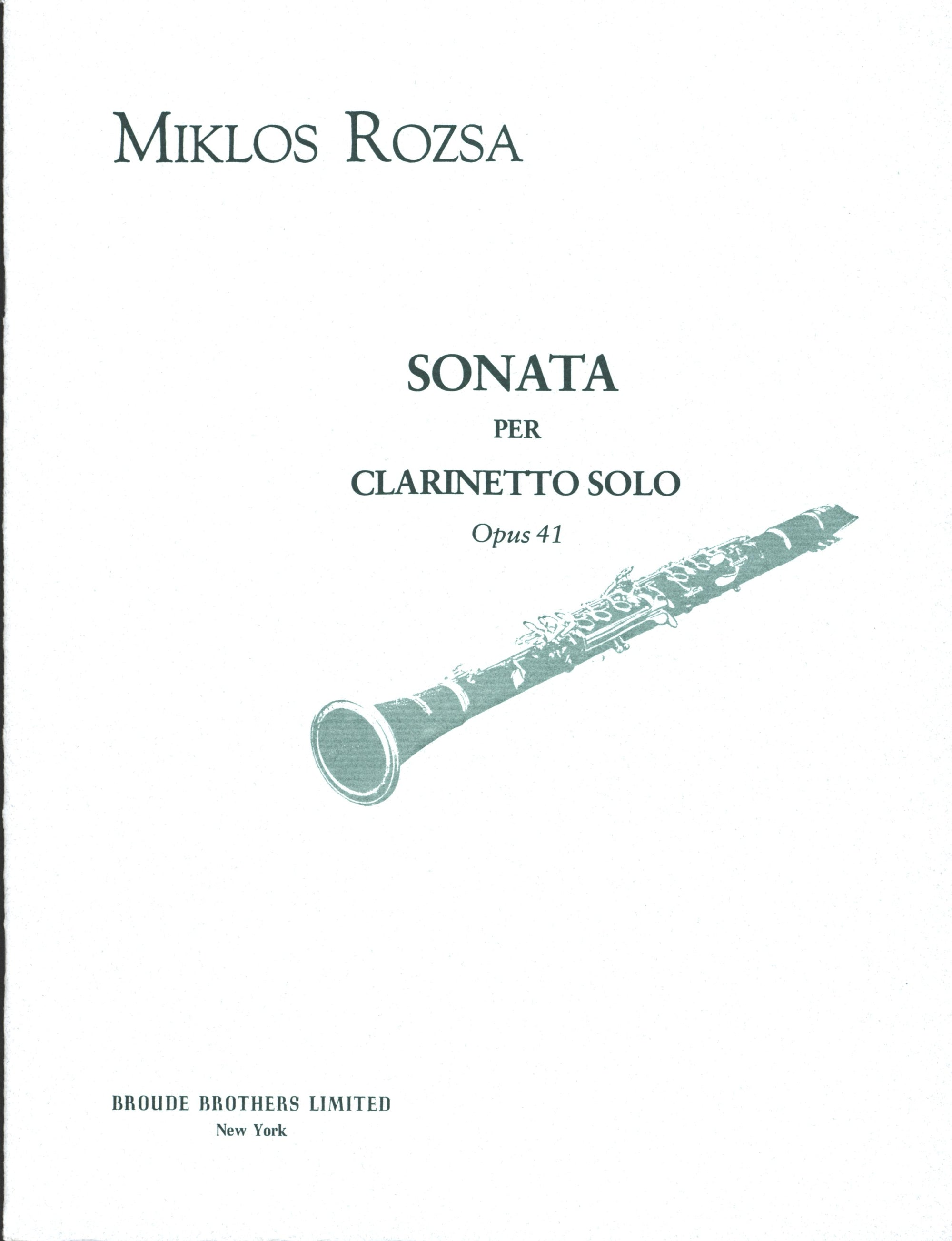Rózsa: Sonata for Solo Clarinet, Op. 41